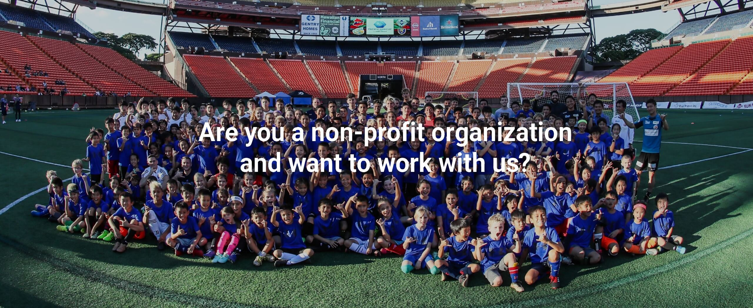 Are you a non-profit organization and want to work with us?
