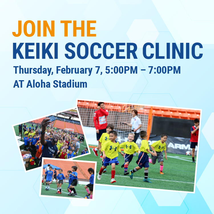 JOIN THE KEIKI SOCCER CLINIC